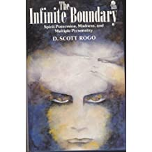 The Infinite Boundary: Spirit Possession, Madness and Multiple Personality