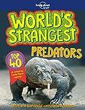 #1: World's Strangest Predators (Lonely Planet Kids)