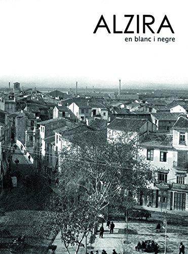 Descargar Libro Alzira en blanc i negre de Alberto Bou Perez