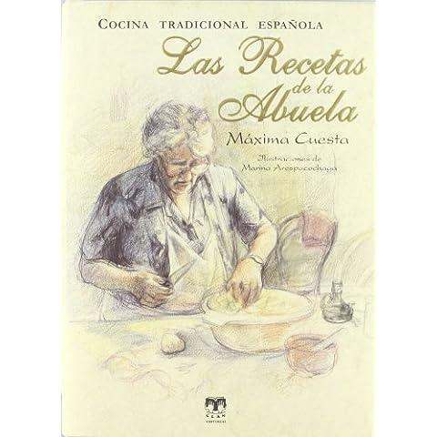 Las recetas de la abuela : cocina tradicional española
