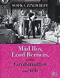 Mad Boy, Lord Berners, meine Großmutter und ich: Memoir - Sofka Zinovieff