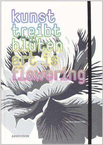 Kunst treibt Blüten: Florale Motive in Schmuck und zeitgenössischer Kunst: Floral Motifs in Jewellery and Contemporary Art