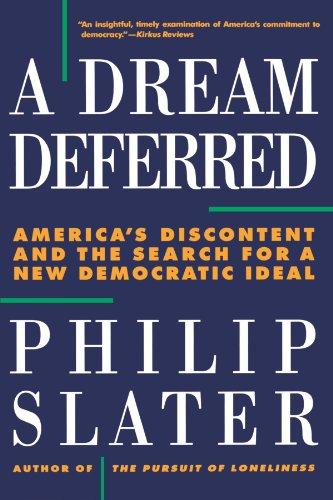 A Dream Deferred: America's Search for a New Democratic Ideal