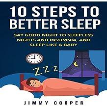 Sleep: The 10 Steps to Better Sleep