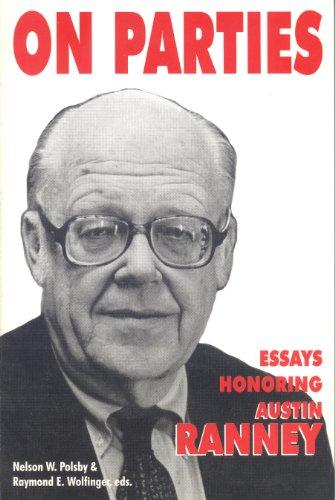 On Parties: Essays Honoring Austin Ranney