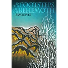 In The Footsteps Of The Behemoth