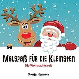 Weihnachten Kinder.Malbuch Die Weihnachtszeit Malspaß Für Die Kleinsten Erstes