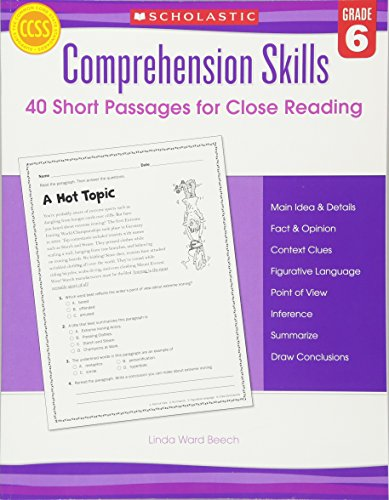 Comprehension Skills: 40 Short Passages for Close Readings, Grade 6