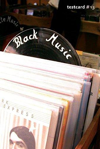 testcard #13: Black Music: Beiträge zur Popgeschichte (Testcard / Beiträge zur Popgeschichte)
