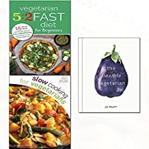 Flexible vegetarian[hardcover],slow cooking and 5:2 fast diet for beginners 3 books collection set
