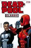 Deadpool Classic Vol. 7 (Deadpool Classics)