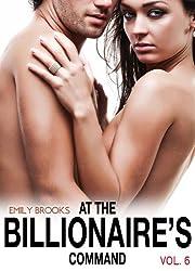 At the Billionaire's Command - Vol. 6