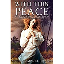 With This Peace (English Edition)