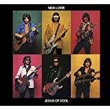 Songtexte von Nick Lowe - Jesus of Cool