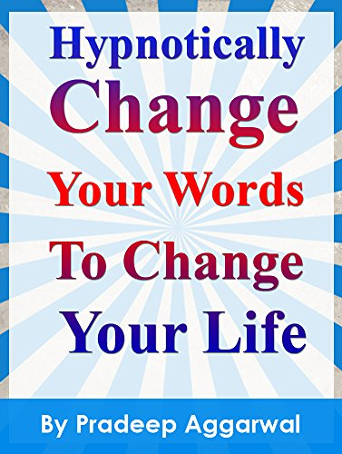 Change Your Words Change Your Life Ebook