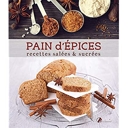 Pain d'épices, recettes salées sucrées