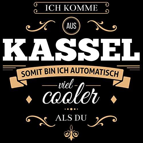 Fashionalarm Herren T-Shirt - Ich komme aus Kassel somit bin ich viel cooler als du | Fun Shirt mit Spruch als Geschenk Idee für stolze Kasseler Schwarz