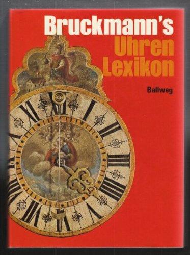Bruckmann's Uhren-Lexikon.
