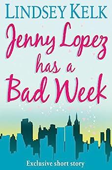 Jenny Lopez Has a Bad Week by [Kelk, Lindsey]