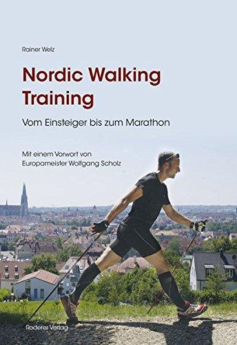 Nordic Walking Training: Vom Einsteiger bis zum Marathon