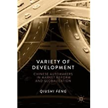 Making Cars in China: The Institutional Origins of Developmental Variety