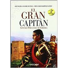Gran Capitan, El (Clio. Crónicas de la Historia)