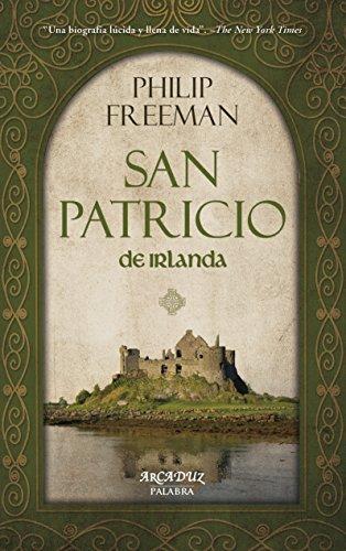 San Patricio de Irlanda (Arcaduz nº 124) por Philip Freeman