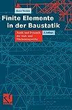 Finite Elemente in der Baustatik: Statik und Dynamik der Stab- und Flächentragwerke - Horst Werkle