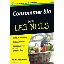 Consommer bio Pour les Nuls