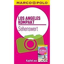 MARCO POLO kompakt Reiseführer Los Angeles - Sehenswert (MARCO POLO Reiseführer E-Book)