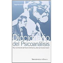 Diccionario del psicoanálisis - 2a edición: (Segunda Edición, revisada y ampliada) (Psicología)