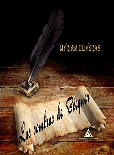 Las Sombras de Bécquer por Myriam Oliveras Palomar