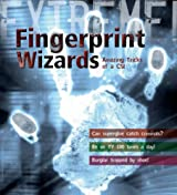Extreme Science: Fingerprint Wizards: Amazing Tricks of a CSI (Extreme!)