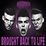 Songtexte von Nekromantix - Brought Back To Life