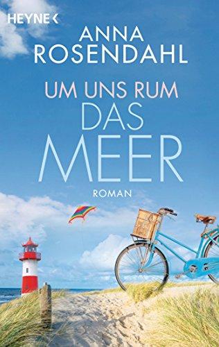Um uns rum das Meer: Roman