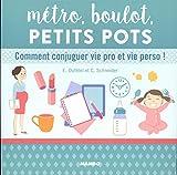 vignette de 'Métro, boulot, petits pots (E. Dufétel)'