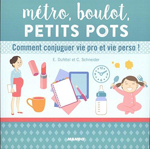 metro-boulot-petits-pots-ou-comment-conjuguer-vie-pro-et-vie-perso