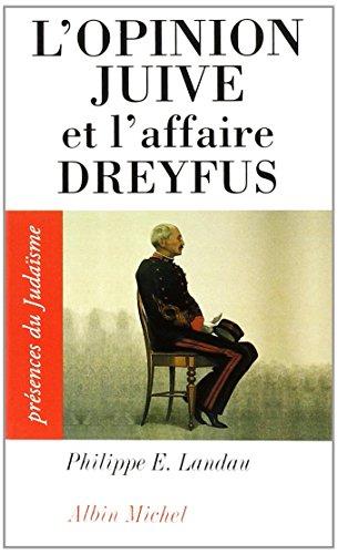 L'Opinion juive et l'affaire Dreyfus
