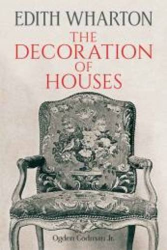 The Decoration of Houses (Dover Architecture) por Edith Wharton