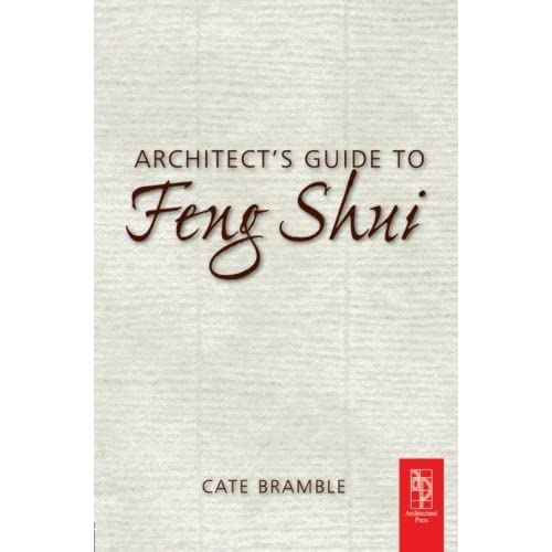Architect's Guide to Feng Shui by Cate Bramble (2003-07-01)