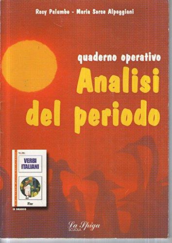 Analisi del periodo. Con verbi italiani. Per la Scuola media