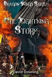 Dragon Kings Saga: The Lightning Storm (Young Adult Edition)