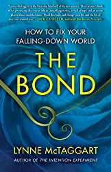 The Bond: How to Fix Your Falling-Down World (English Edition)