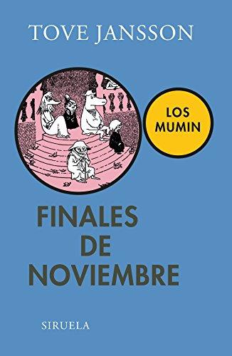 Finales De Noviembre (Las Tres Edades) por Tove Jansson