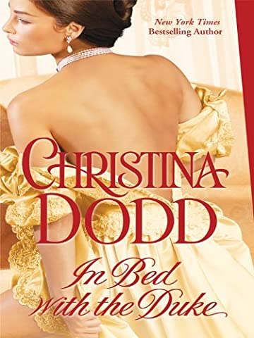 In Bed with the Duke (Thorndike Core) by Christina Dodd (2010-07-07)
