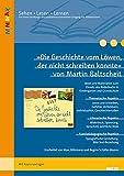 »Die Geschichte vom Löwen, der nicht schreiben konnte« von Martin Baltscheit: Ideen und Materialien zum Einsatz des Bilderbuchs in Kindergarten und ... Kopiervorlagen (Lesen - Verstehen - Lernen)