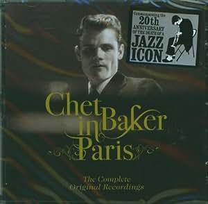 IN PARIS. THE COMPLETE ORIGINAL RECORDINGS