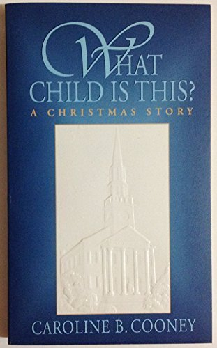 What child is this? : a Christmas story