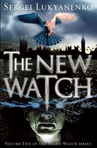 The New Watch: (Night Watch 5) (Night Watch Trilogy)