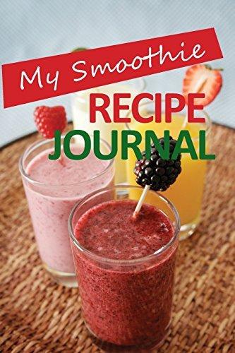 My Smoothie Recipe Journal: Blueberry Shake, 6 x 9, 200 Blank Smoothie Recipes by My Smoothie Recipe Journal (2015-11-08) par My Smoothie Recipe Journal